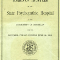 Sixth biennial report of the Board of Trustees of the State Psychopathic Hospital at the University of Michigan for the Biennial Period ending June 30, 1918