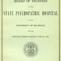 Fifth biennial report of the Board of Trustees of the State Psychopathic Hospital at the University of Michigan for the Biennial Period ending June 30, 1916