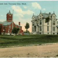 """Court House and Jail, Traverse City,"" ca. 1907"