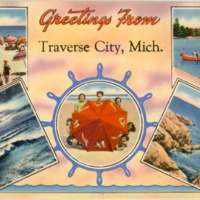 """Greetings from Traverse City,"" ca. 1950"